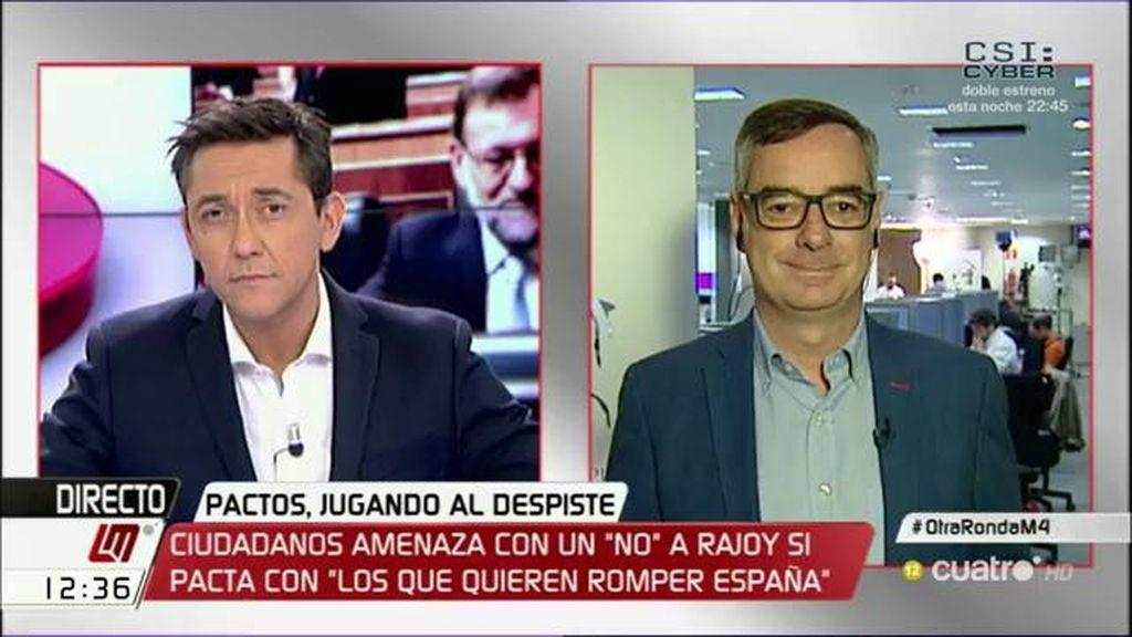 """""""Sería una irresponsabilidad que por falta de diálogo de Rajoy y Sánchez pudieran tener la llave de España quienes quieren romperla"""""""