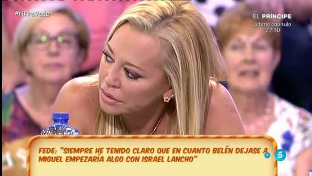 "Belén Esteban: ""Estoy decepcionada con Fede porque le he querido"""