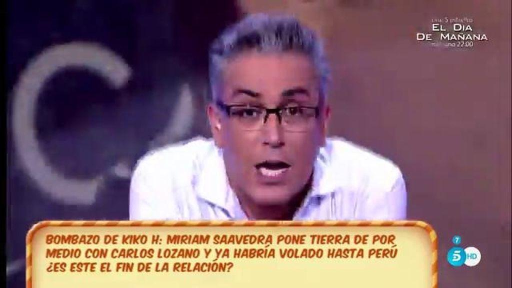 ¡¡Bombazo de Kiko Hernández!! Carlos Lozano y Miriam Saavedra han roto