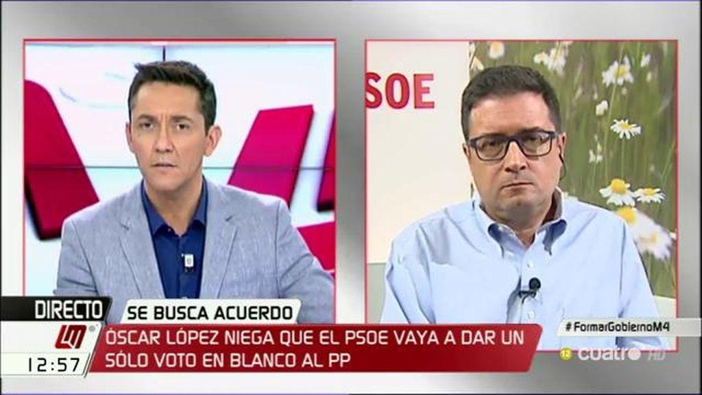 """Óscar López: """"Todas las voces que oigo en el PSOE dicen que hay que votar 'no' a una investidura de Rajoy"""""""