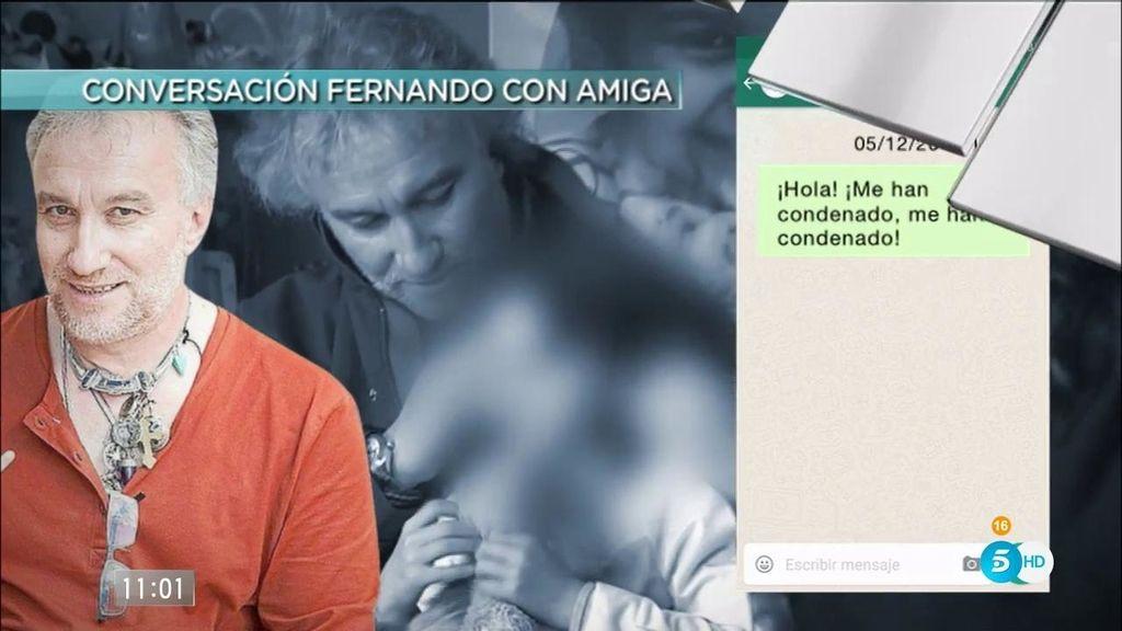 """Los WhatsApps de Fernando a una amiga: """"Cuida de Marga y de mi bebita"""""""
