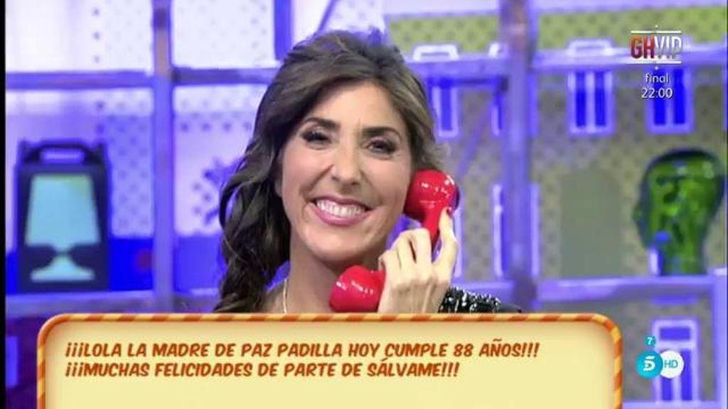 Paz Padilla hace una llamada para felicitar a alguien ¿A quién?