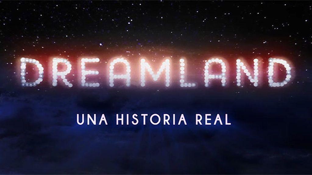 'Dreamland: una historia real' (Programa 4)