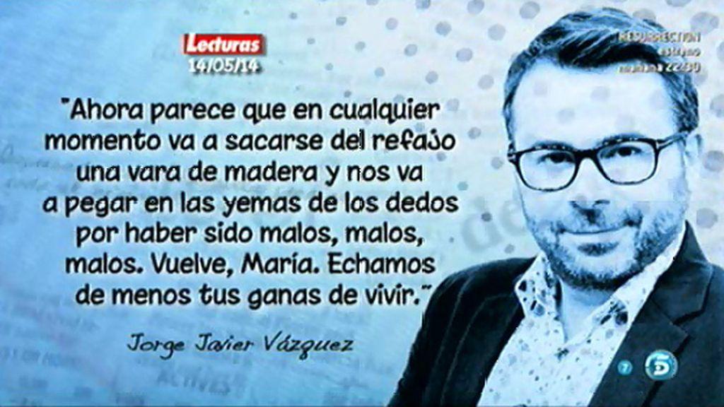 """Jorge Javier Vázquez, en 'Lecturas': """"Encuentro muy desubicada a la Del Monte"""""""