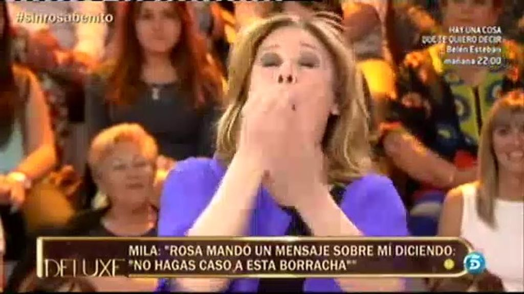 """Rosa mandó un mensaje sobre mí a Amador diciendo: 'no hagas caso a esta borracha"""