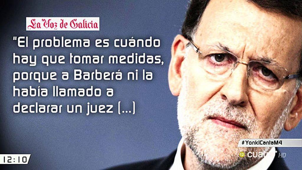 """Mariano Rajoy, de Barberá: """"A veces se juzga a la gente sin pasar por un juzgado"""""""