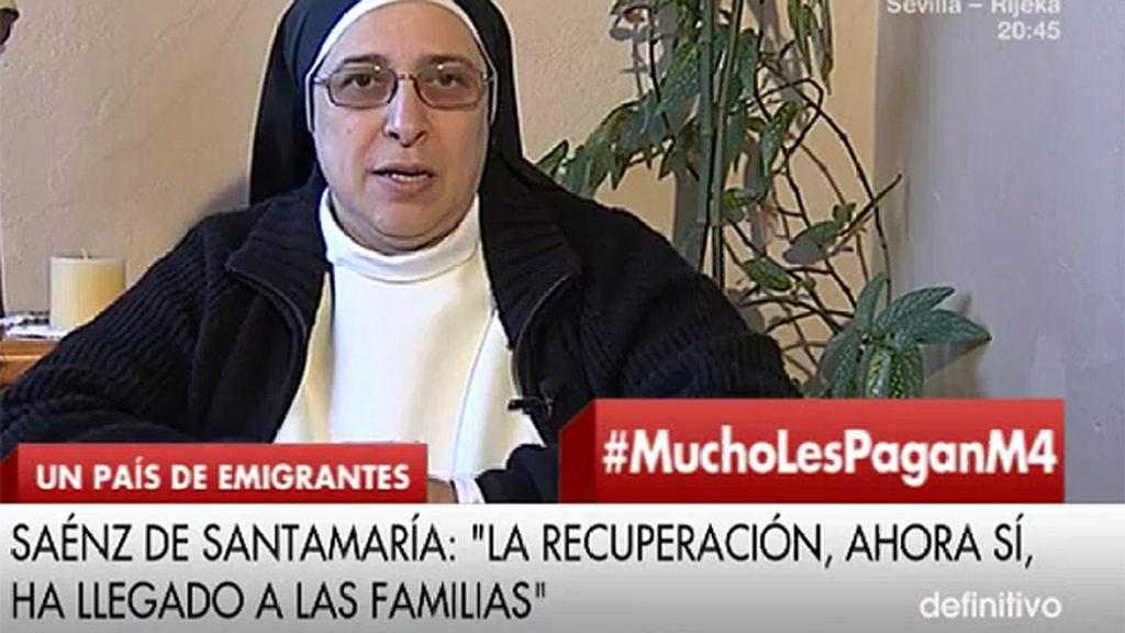 """Sor Lucía: """"Soraya, igual que Mariano no se han enterado de lo que está pasando"""""""