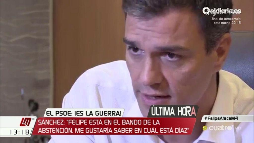 """Sánchez: """"Felipe está en el bando de la abstención, yo en el del voto en contra, me gustaría saber en cuál está Díaz"""""""