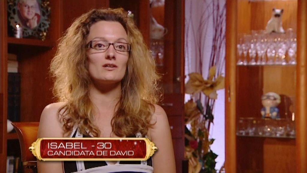 Vuelve Isabel, una de las candidatas descartadas por David y Rosa