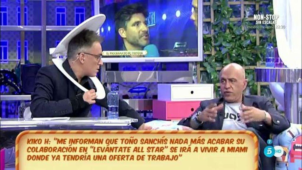 """Toño Sanchís podría tener un """"trabajo"""" en Miami, según Kiko Hernández"""