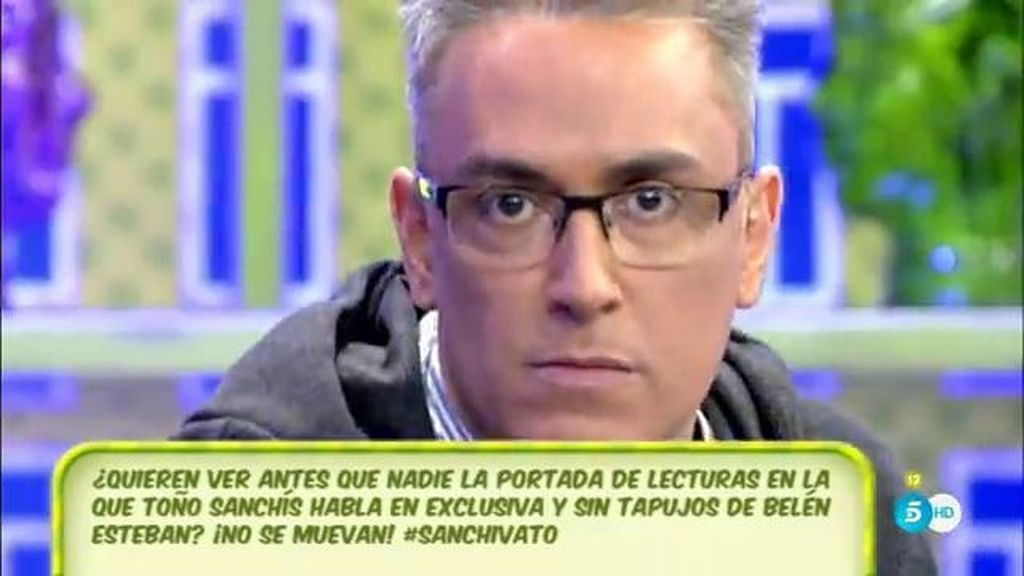 """Kiko Hernández: """"Toño Sanchís dice que un ex de Belén Esteban siempre ha dicho que es mala persona"""""""