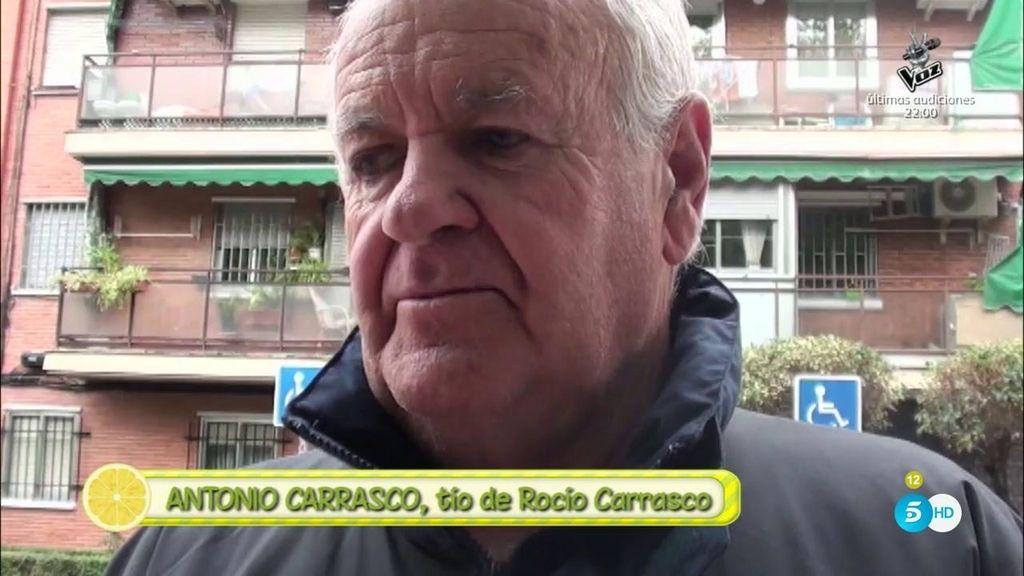 """Antonio Carrasco, sobre Rocío: """"Estoy con mi sobrina a muerte"""""""