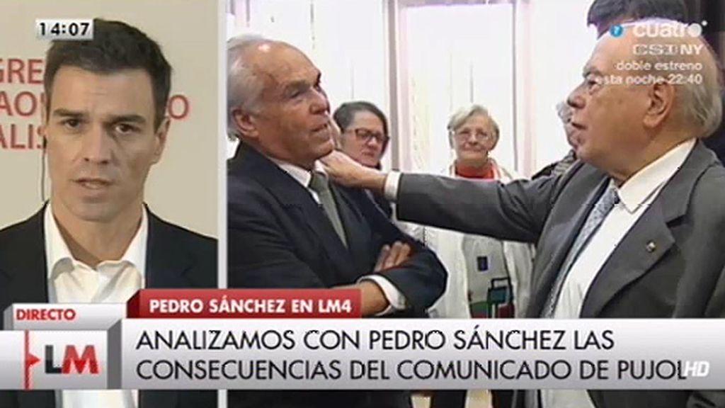 """Pedro Sánchez, de Pujol: """"Tiene que responder no sólo a cuánto dinero sino también a cómo se ha amasado"""""""