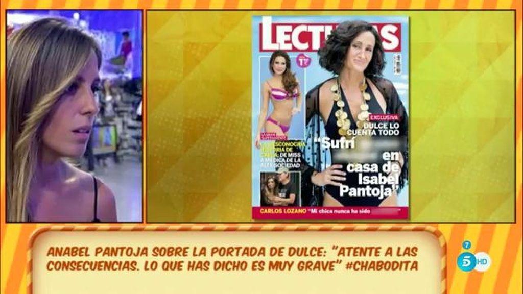 """Anabel Pantoja, tras ver la portada de Dulce: """"Que se prepare para las consecuencias"""""""
