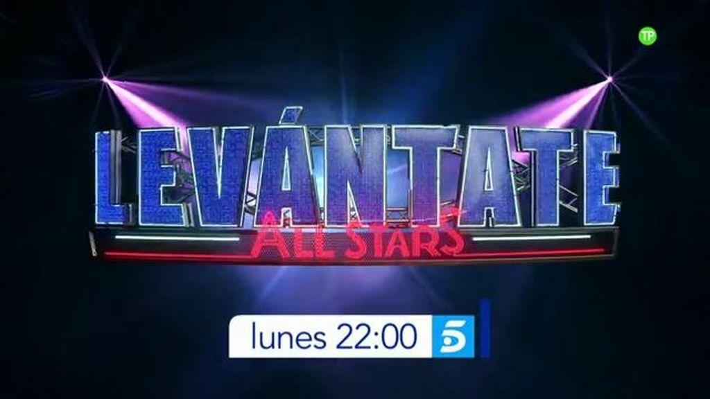 'Levántate All Stars' entra en su recta final, este lunes a partir de las 22.00 horas