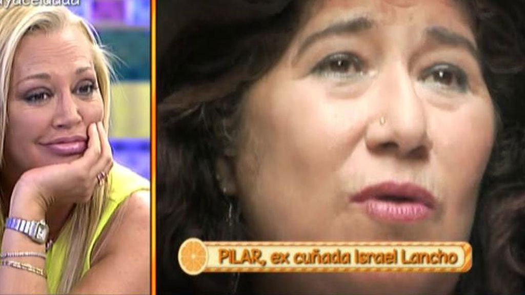 """Pilar, excuñada de Israel Lancho: """"Israel se ha arrimado a Belén Esteban por dinero"""""""