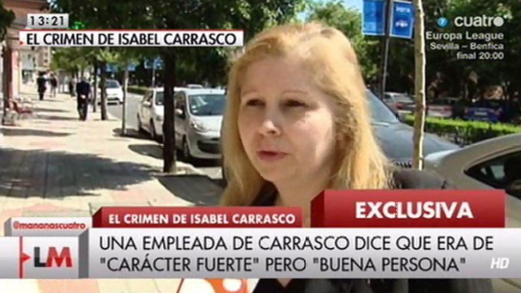 """Una empleada de Isabel Carrasco: """"Ella no tenía miedo"""""""