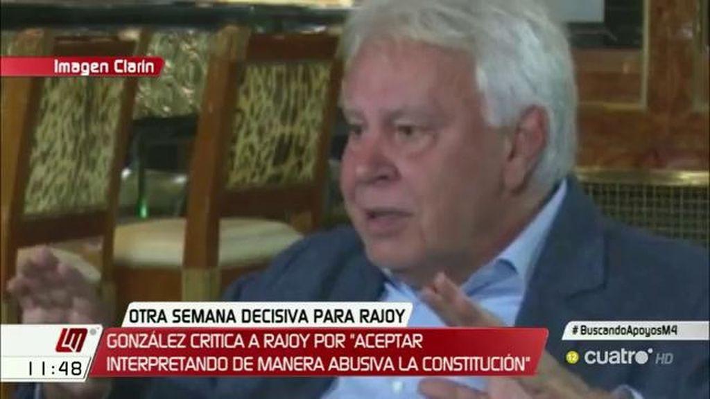 """Felipe González: """"Rajoy ha aceptado el encargo interpretando, a mi juicio, de manera abusiva la Constitución"""""""