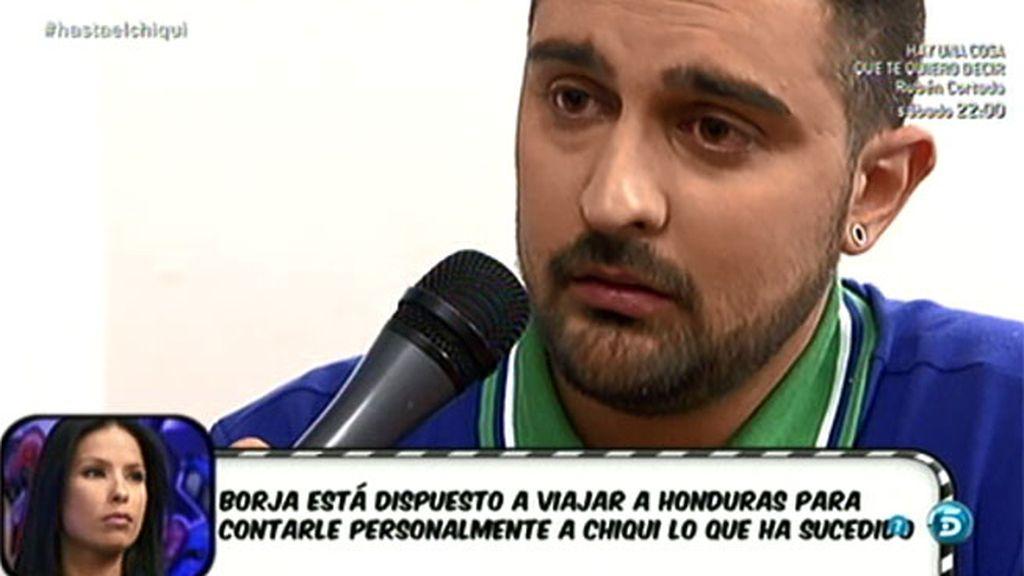 Borja quiere ir a 'Supervivientes' a contarle toda la historia a Chiqui