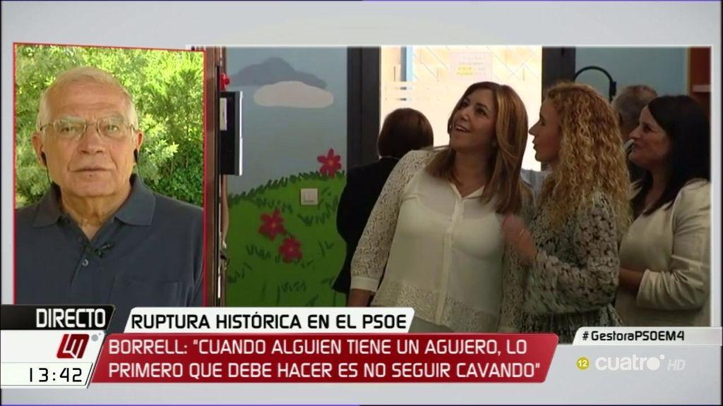 """Borrell: """"El PSOE no necesita costureras, sino dirigentes responsables"""""""
