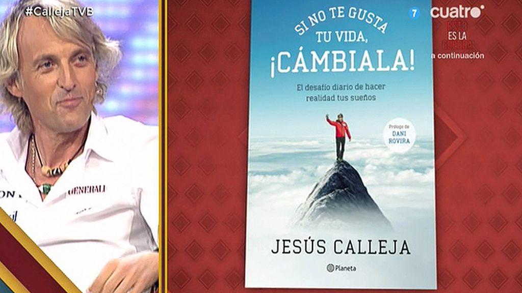 """Jesús Calleja presenta su libro: """"Si no te gusta tu vida, cámbiala"""""""