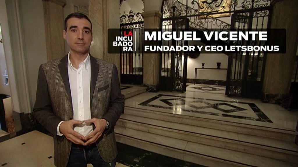 Miguel Vicente, fundador y CEO de Letsbonus, asesora a Daniel