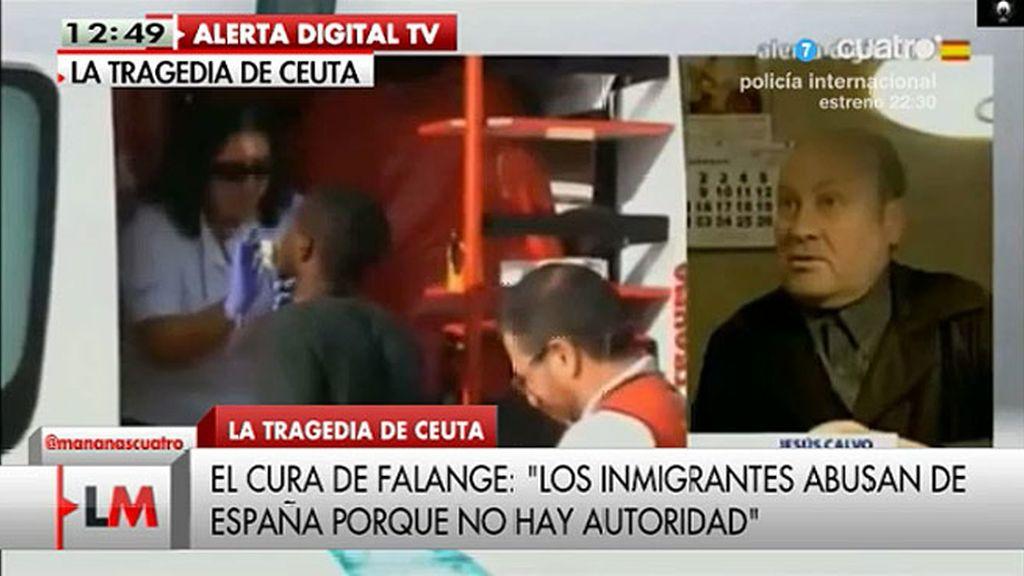 """Jesús Calvo, sacerdote: """"Los inmigrantes abusan de España porque no hay autoridad"""""""