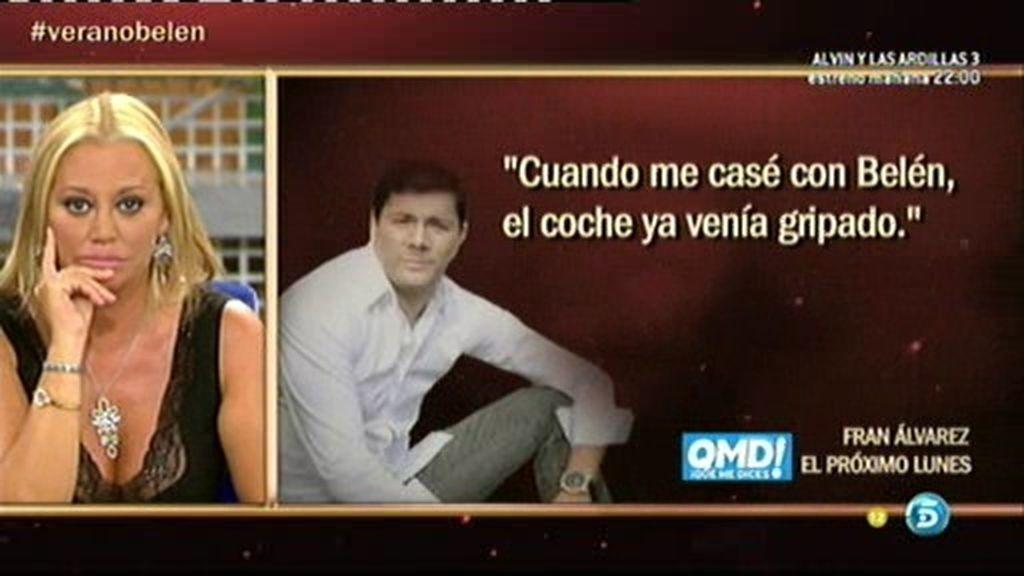 """Fran Álvarez: """"Cuando me casé con Belén, el coche ya venía gripado"""""""
