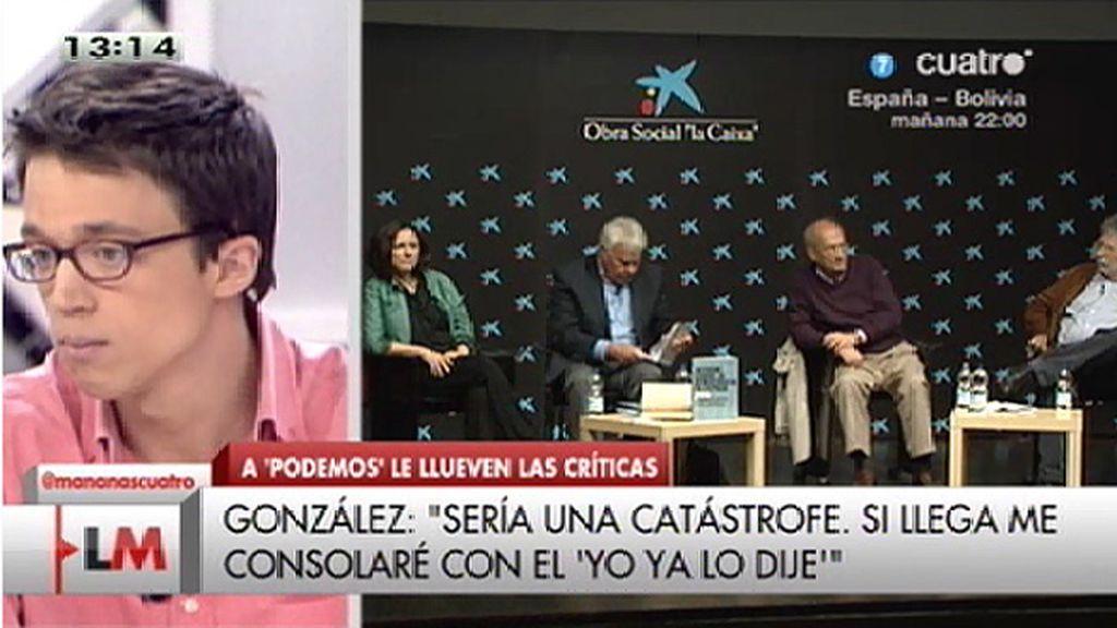 "I. Errejón, de Felipe González: ""Estas declaraciones reflejan que están en retirada"""