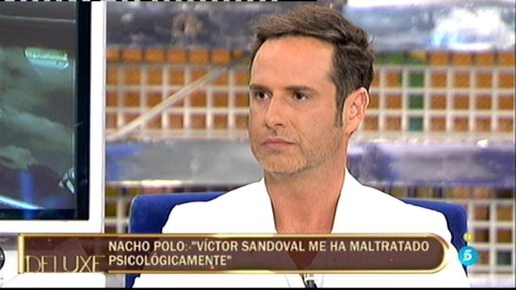 """Nacho Polo: """"Víctor Sandoval me ha humillado y maltratado psicológicamente"""""""