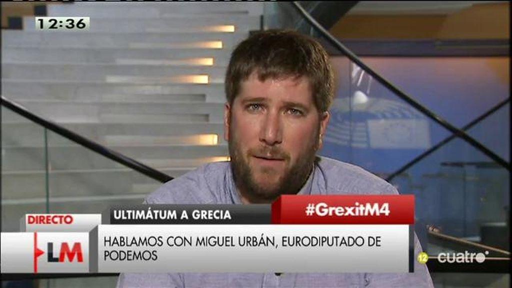 """Miguel Urban: """"Las instituciones europeas están chantajeando al pueblo griego para acabar con un gobierno legítimo"""""""