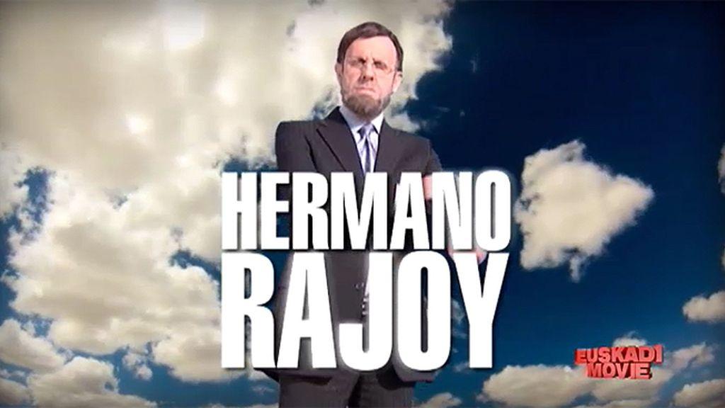 'Hermano Rajoy' te ayuda en las situaciones más complicadas