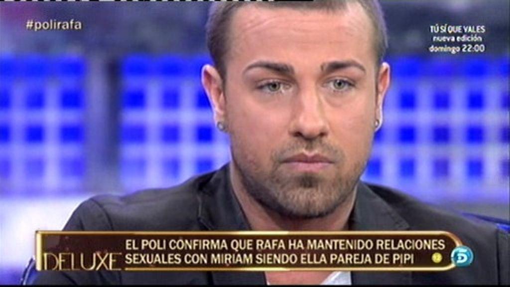 """Rafa Mora: """"No he penetrado a Miriam"""""""