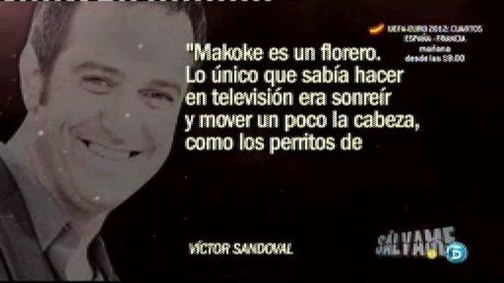 Víctor Sandovel vs. Makoke