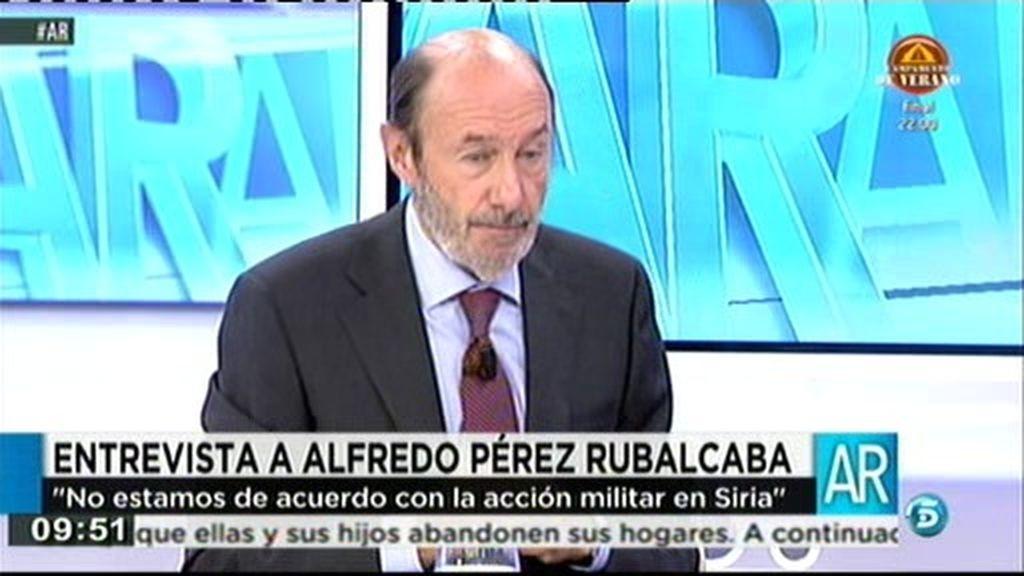 """Rubalcaba: """"No estamos de acuerdo con la acción militar en Siria"""""""