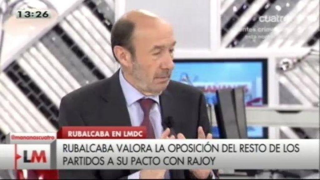 """Rubalcaba: """"No tengo problemas en pactar con Rajoy. Estoy cómodo pactando"""""""
