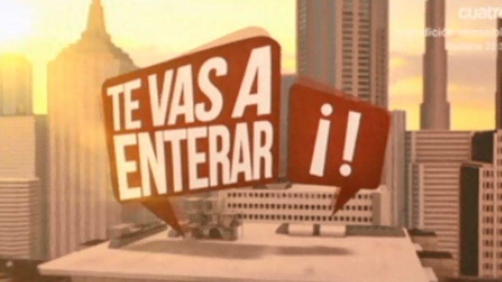 'Te vas a enterar' (20/02/13)