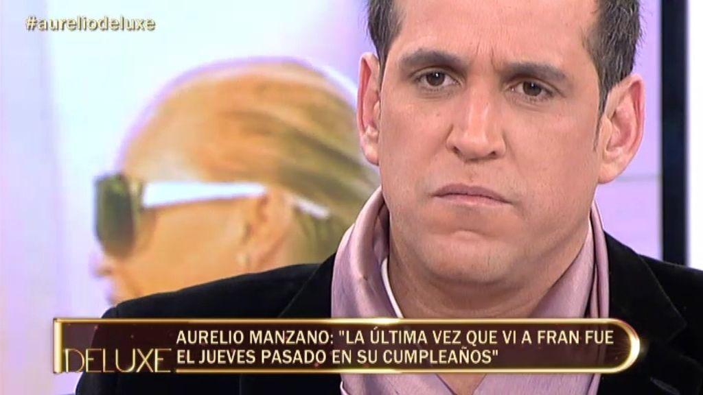 """Aurelio Manzano: """"Fran no se fía de mí"""""""