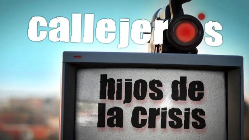 Callejeros: 'Hijos de la crisis'