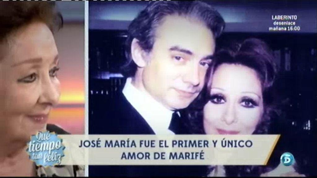 José María, el primer único amor de Marifé