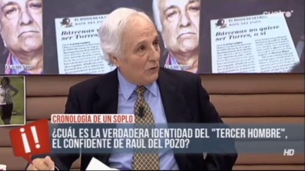 """Raúl del Pozo: """"El tercer hombre es una persona muy cercana a Bárcenas"""""""