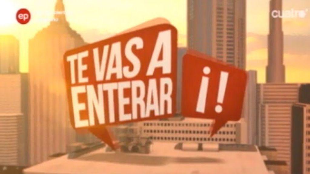 'Te vas a enterar' (13/05/13)