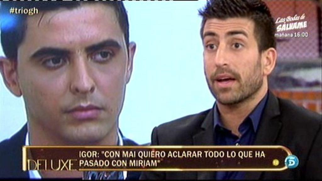 "Igor: ""Ainara y yo nos hemos acercado"""