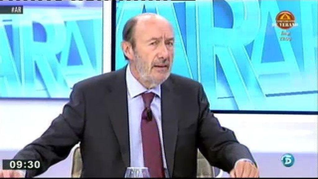 """Rubalcaba: """"Con el Gobierno tenemos una malísima relación"""""""