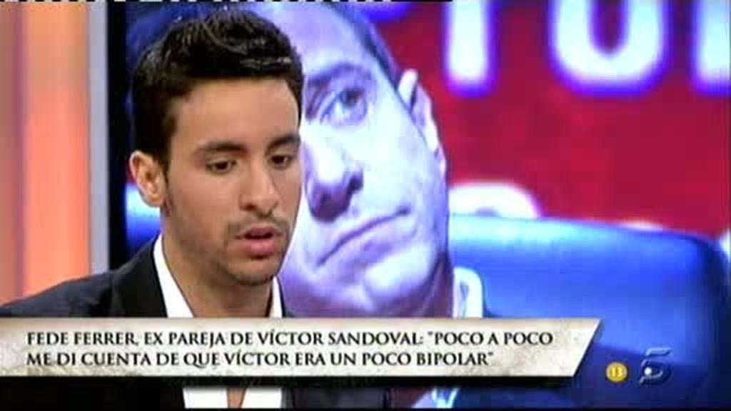 Fede, sobre Víctor Sandoval