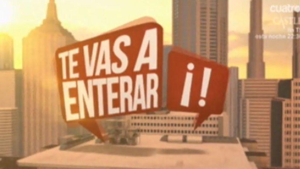 'Te vas a enterar' (28/05/13)
