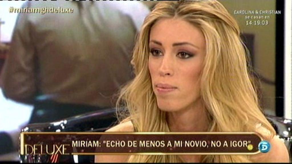 """Miriam: """"Me he sentido utilizada por Igor"""""""