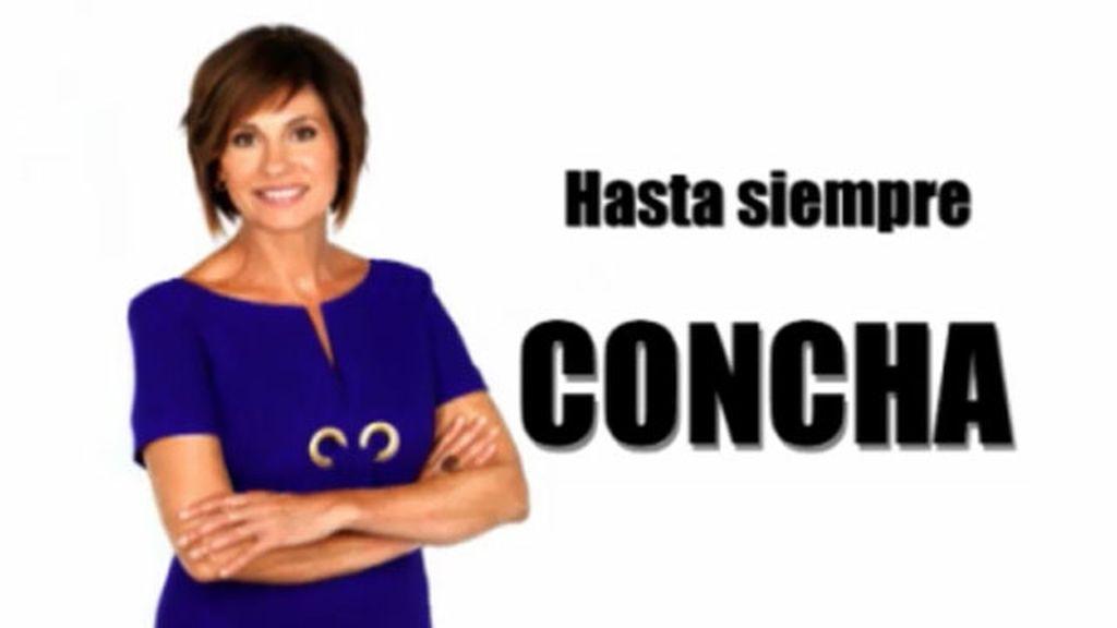 ¡Hasta siempre Concha!