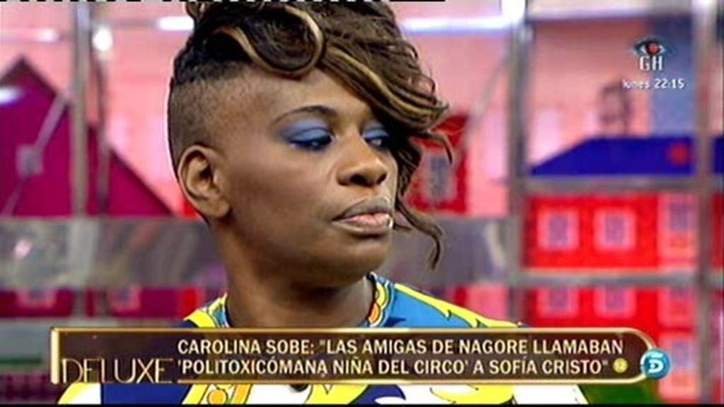 """Carolina Sobe: """"Nagore dice que su relación con Sofía le costó sangre, sudor y dinero"""""""