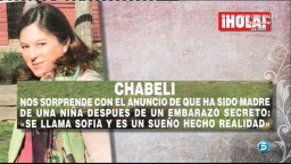 Chabeli ha sido madre de una niña